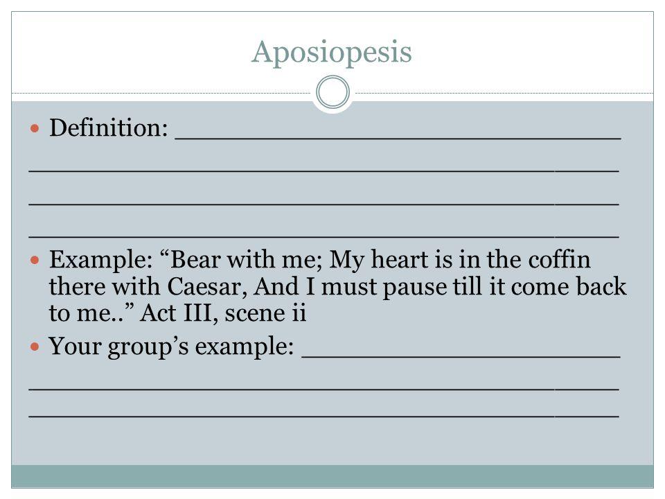 Aposiopesis Definition: ____________________________