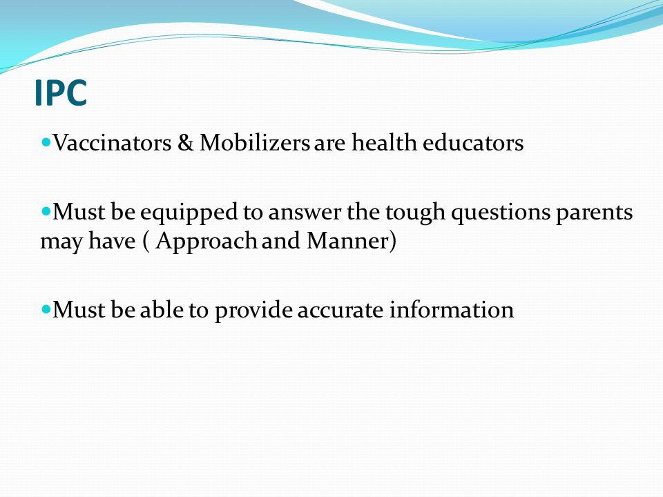 IPC Vaccinators & Mobilizers are health educators