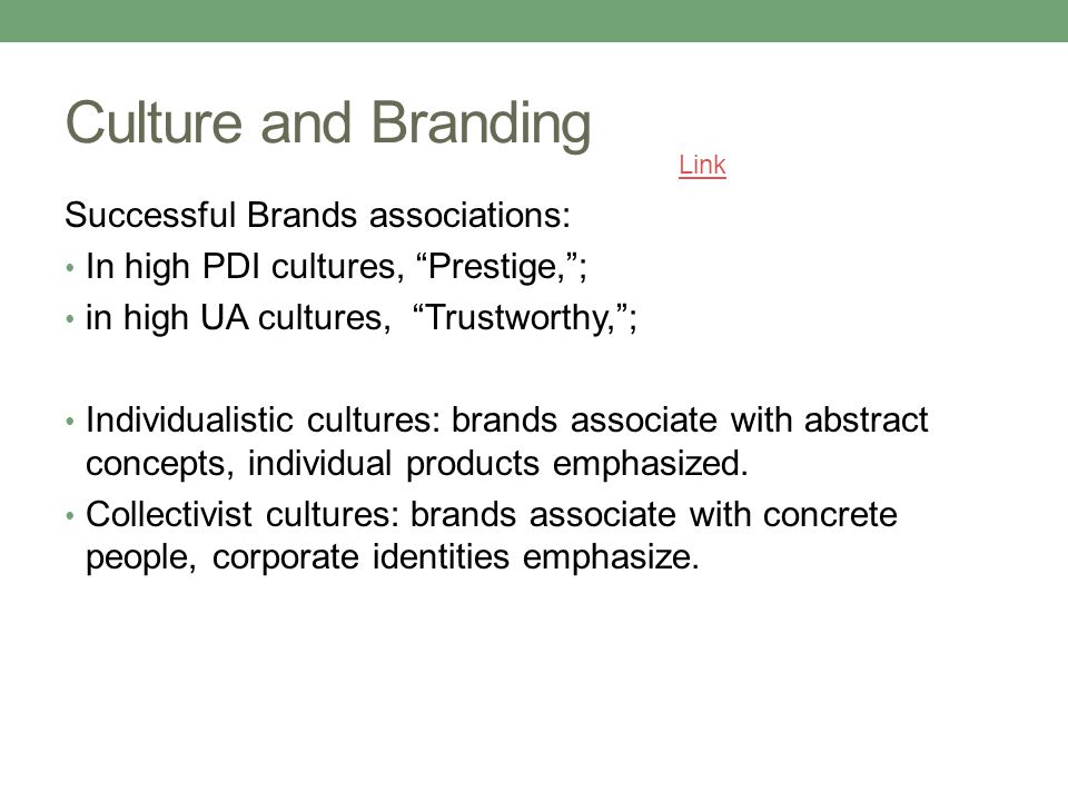 Culture and Branding Successful Brands associations: