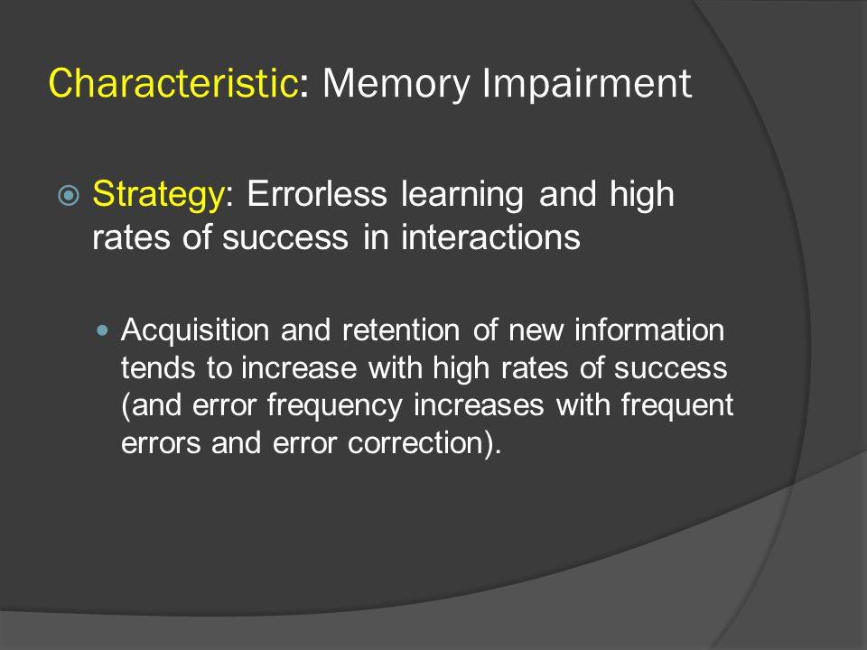 Characteristic: Memory Impairment