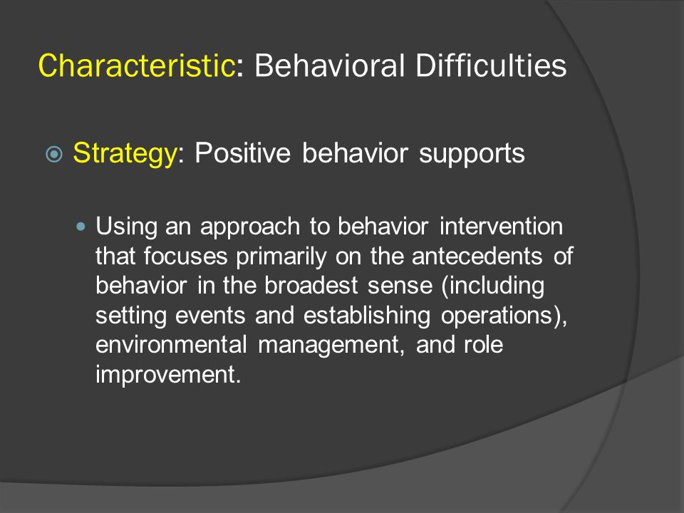Characteristic: Behavioral Difficulties