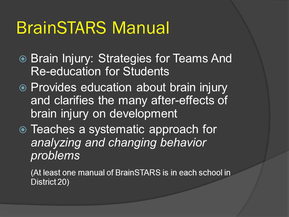 BrainSTARS Manual Brain Injury: Strategies for Teams And Re-education for Students.
