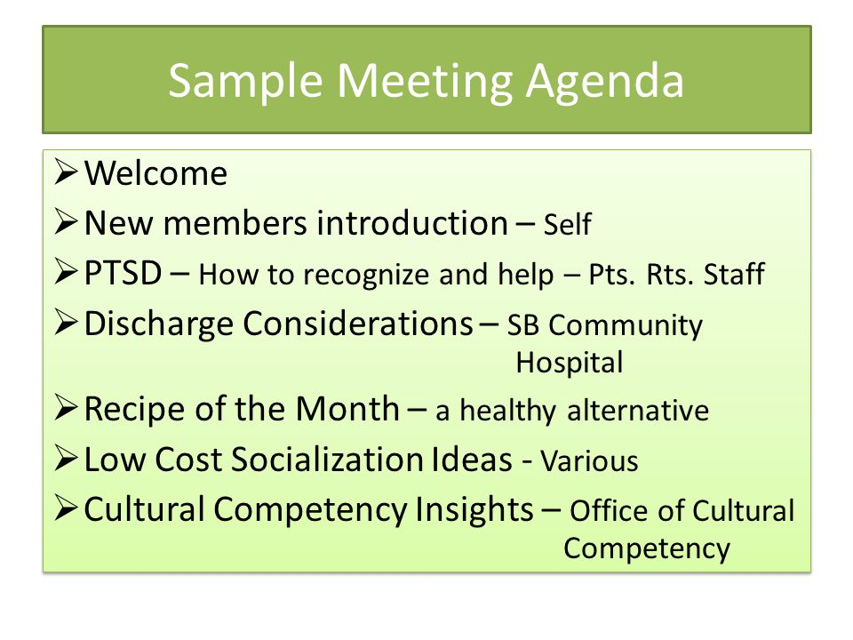 Sample Meeting Agenda Welcome New members introduction – Self