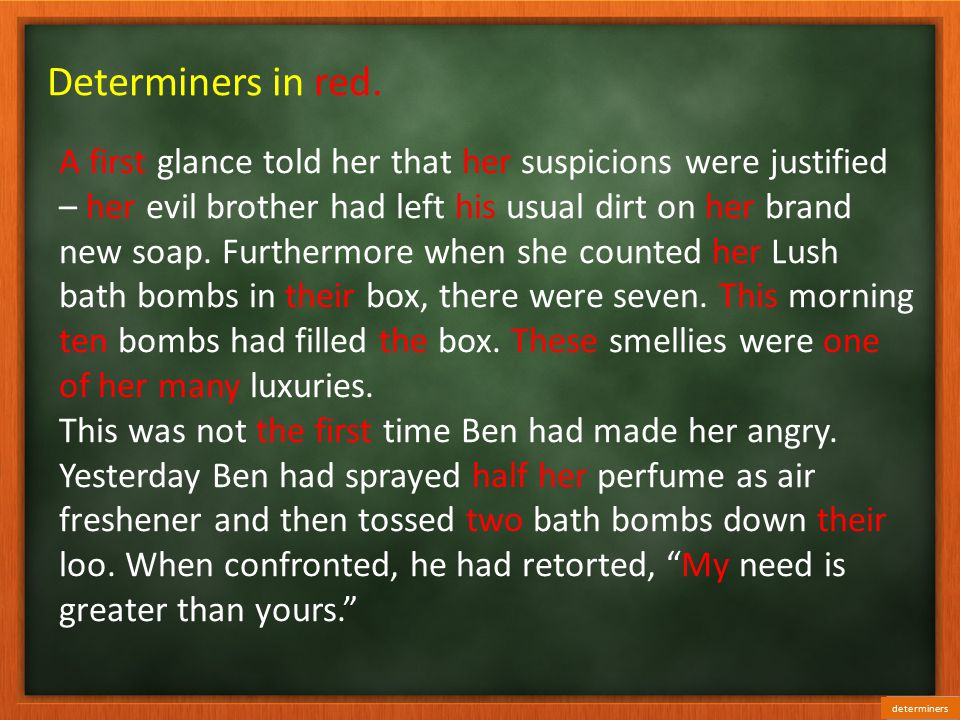 Determiners in red.