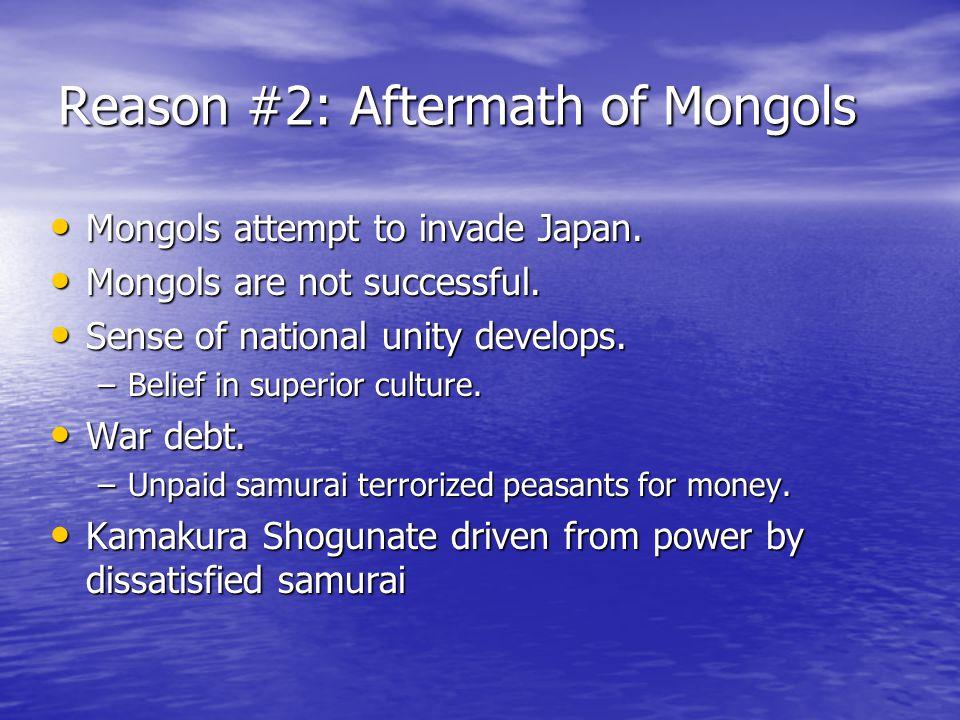 Reason #2: Aftermath of Mongols