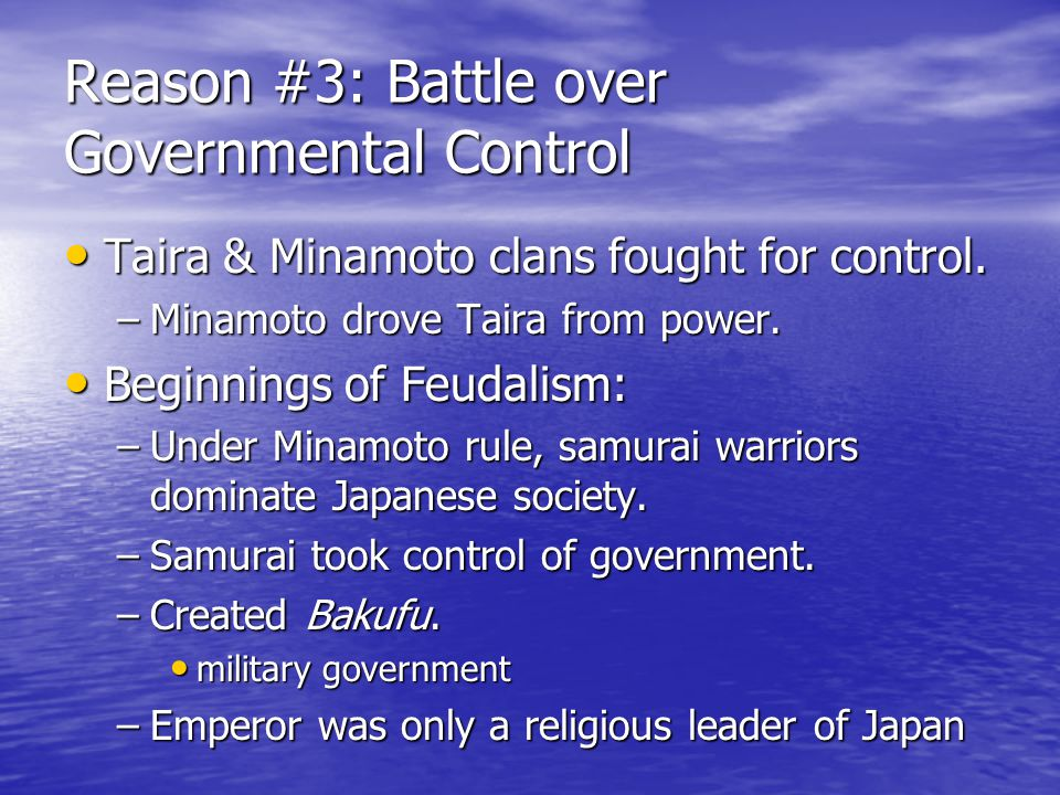 Reason #3: Battle over Governmental Control