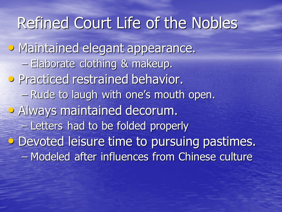 Refined Court Life of the Nobles