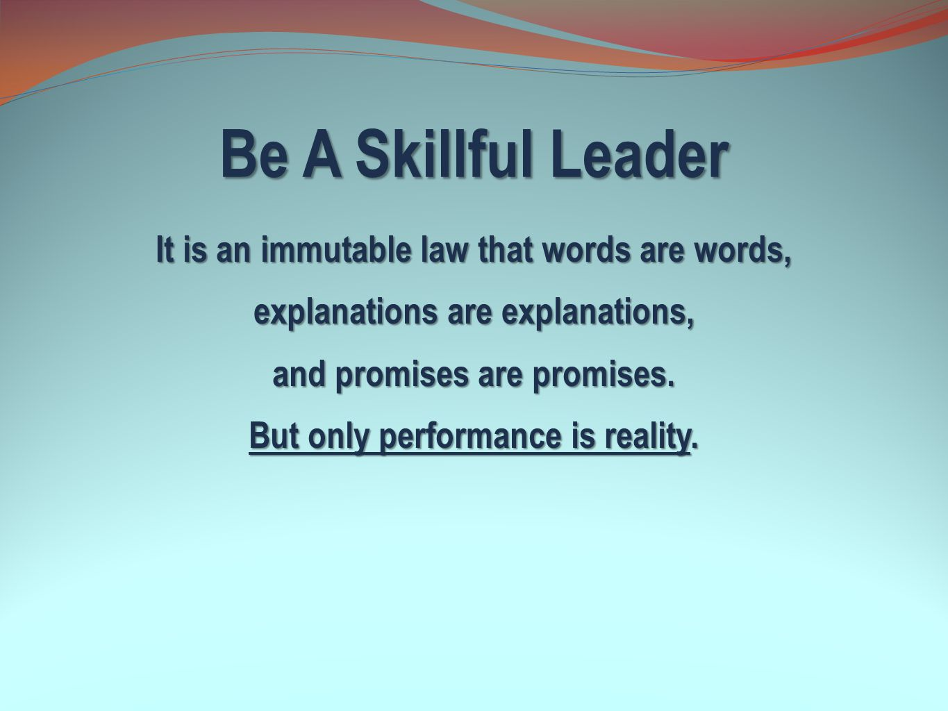 Be A Skillful Leader
