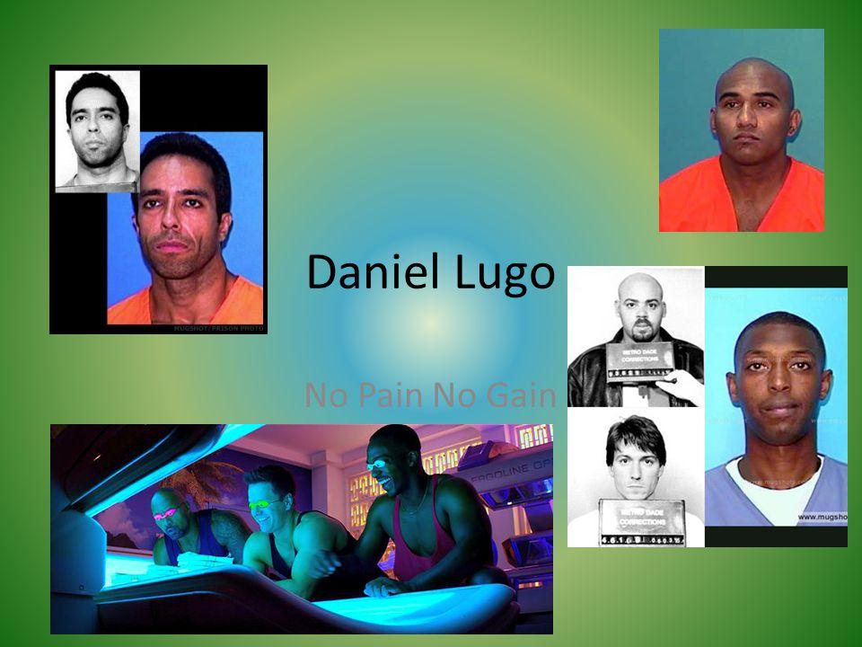 Daniel Lugo No Pain No Gain