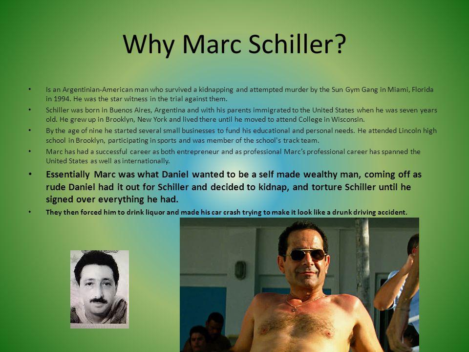 Why Marc Schiller
