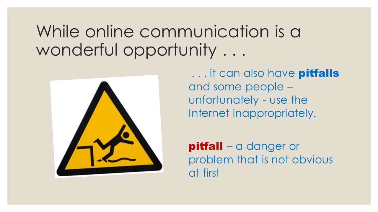 While online communication is a wonderful opportunity . . .