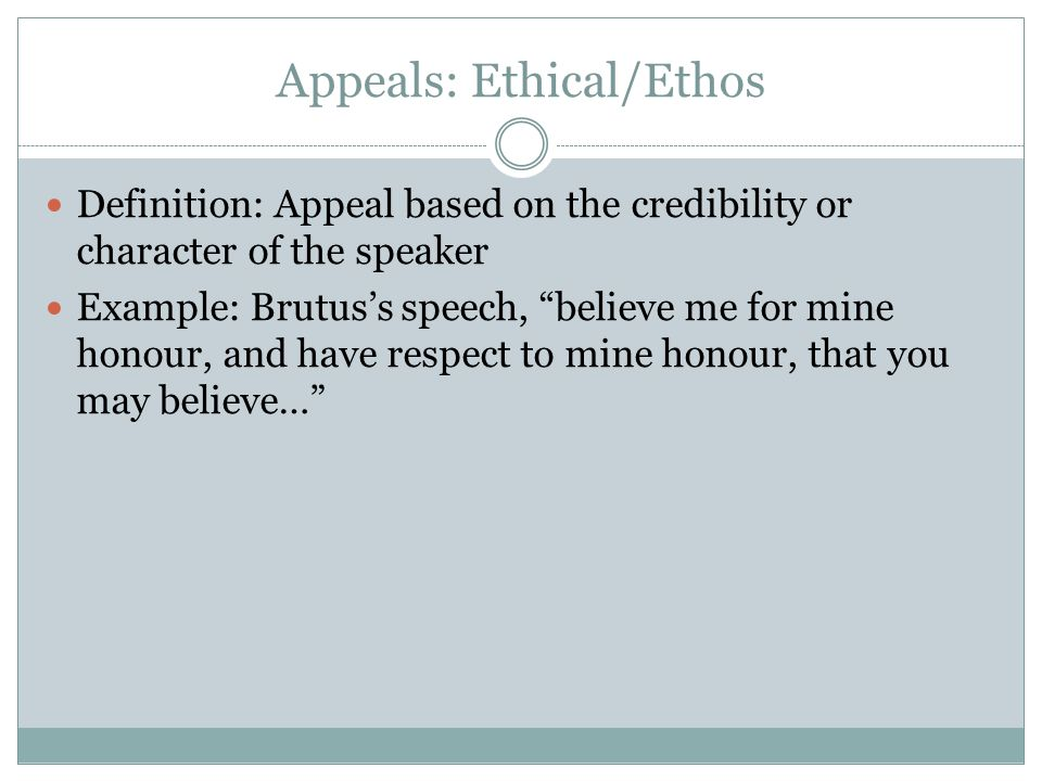 Appeals: Ethical/Ethos
