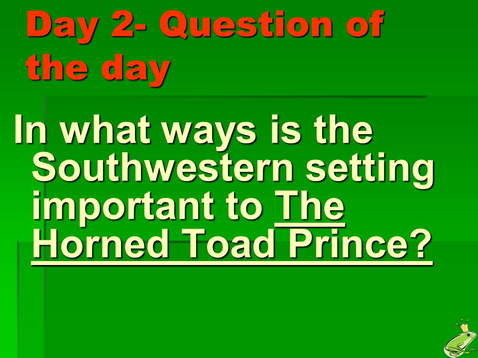 Day 2- Question of the day