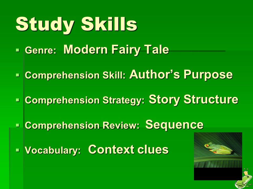 Study Skills Genre: Modern Fairy Tale