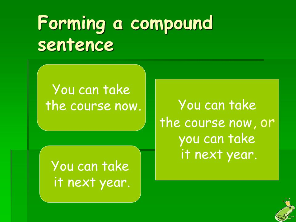 Forming a compound sentence