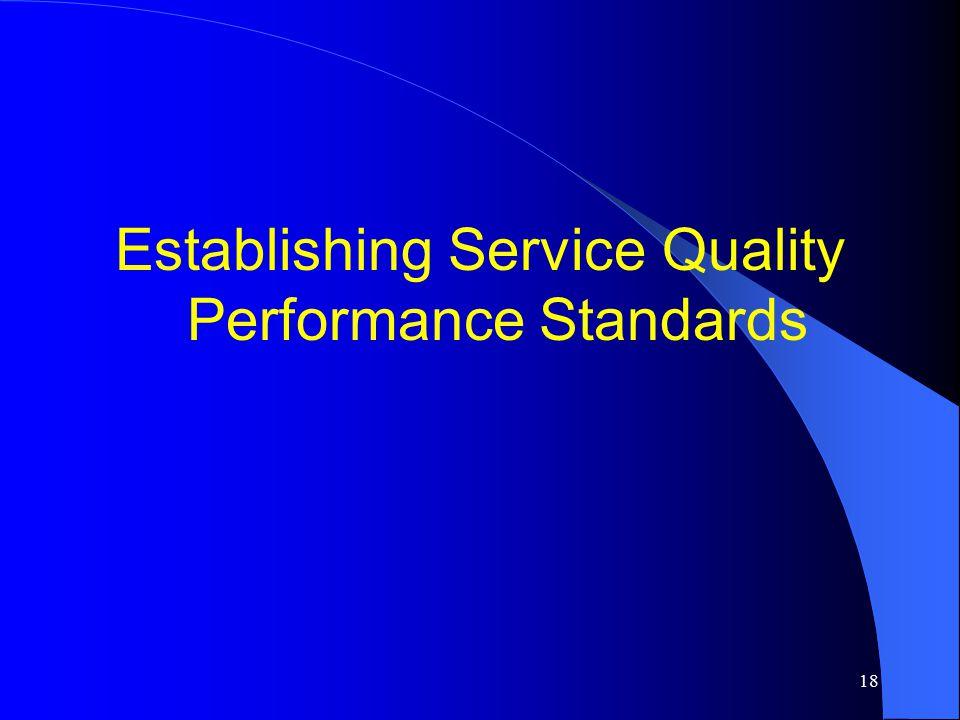 Establishing Service Quality Performance Standards