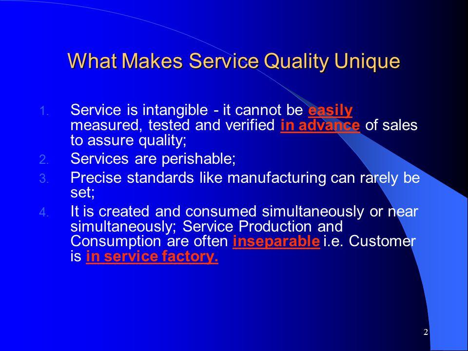 What Makes Service Quality Unique