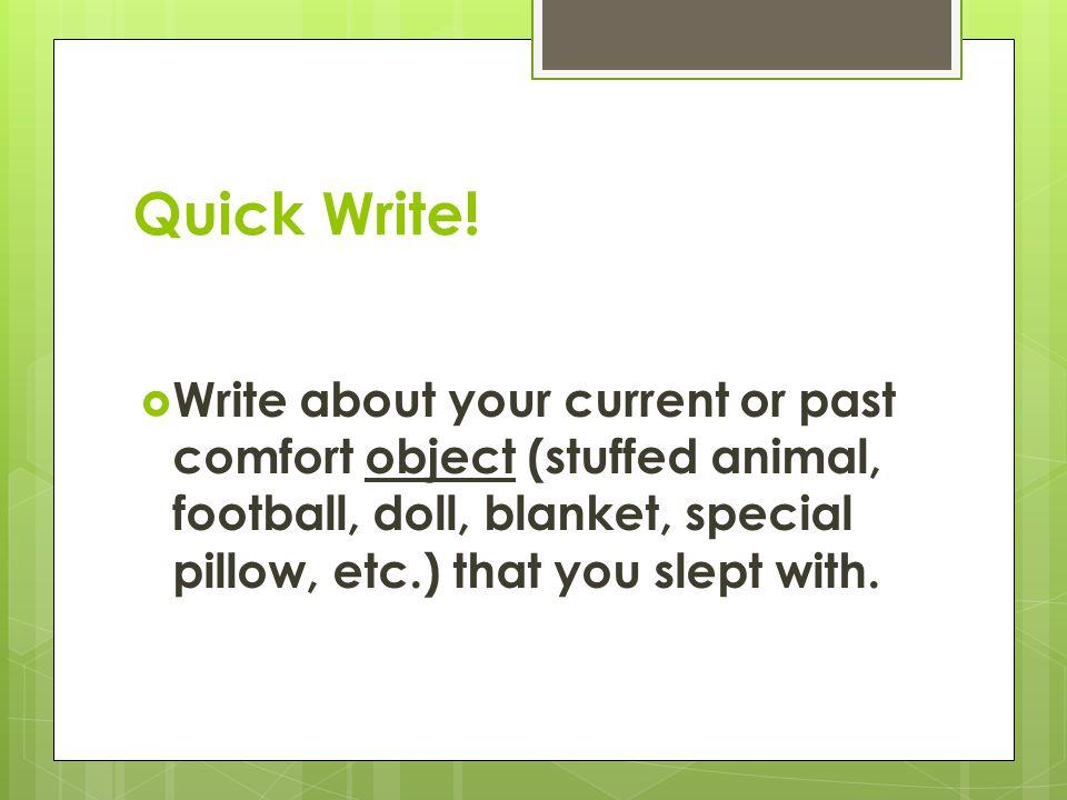 Quick Write.