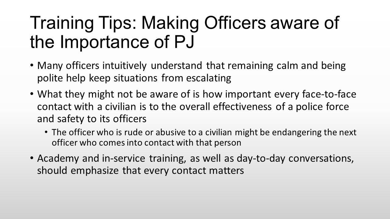 Training Tips: Making Officers aware of the Importance of PJ