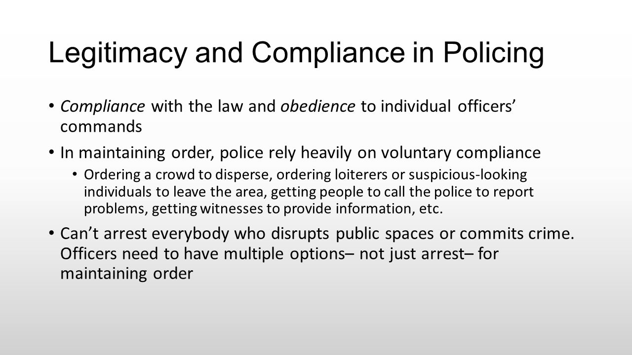 Legitimacy and Compliance in Policing