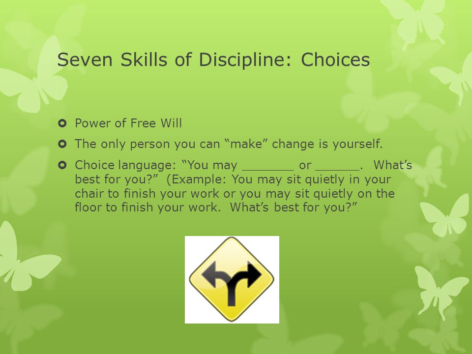 Seven Skills of Discipline: Choices