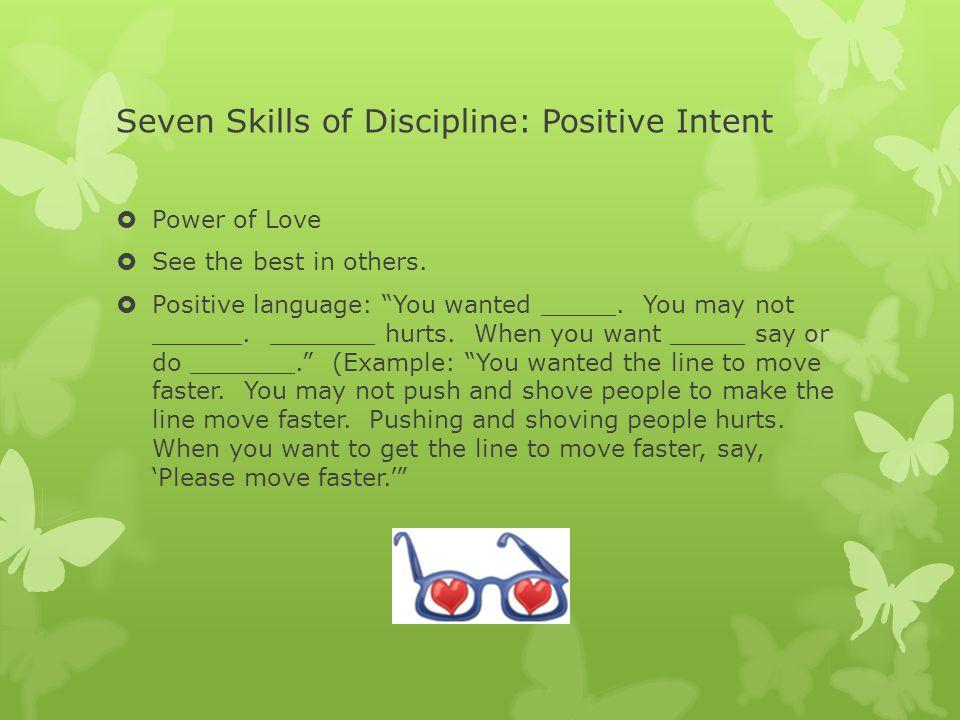 Seven Skills of Discipline: Positive Intent