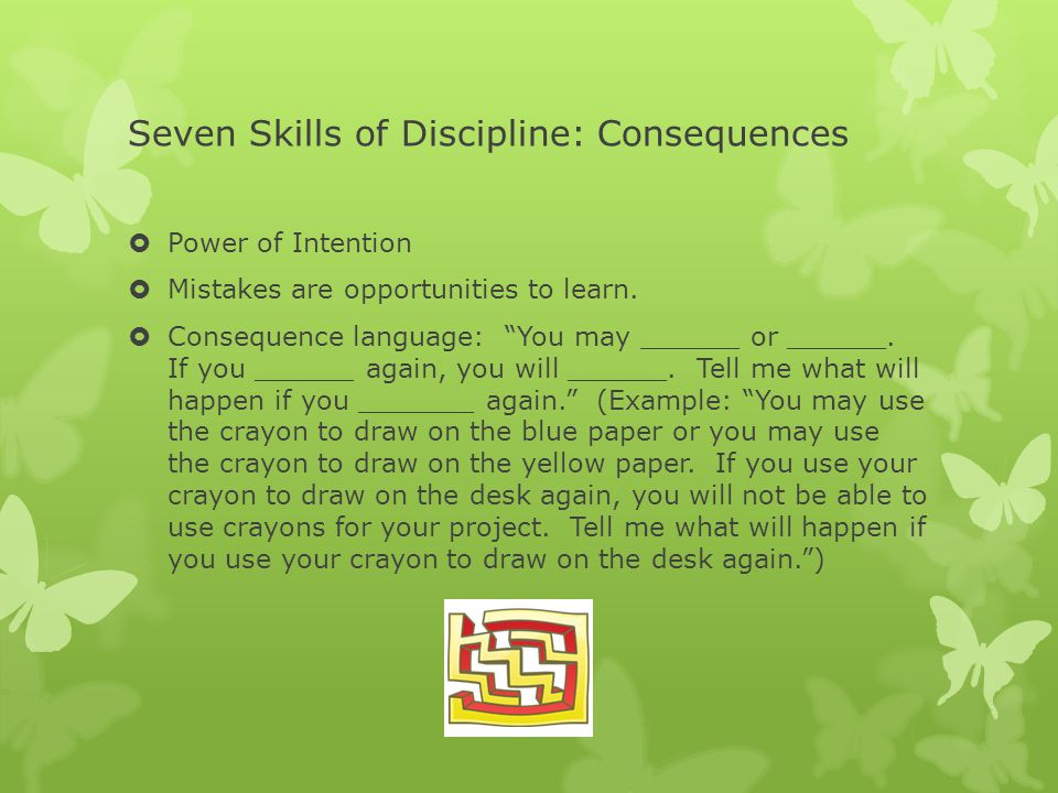 Seven Skills of Discipline: Consequences