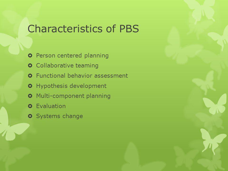 Characteristics of PBS