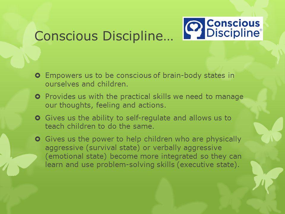Conscious Discipline…