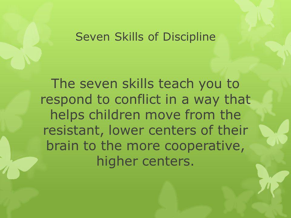 Seven Skills of Discipline