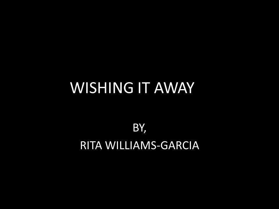 BY, RITA WILLIAMS-GARCIA