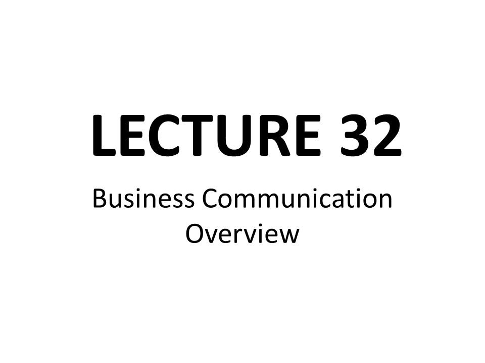 Business Communication Overview
