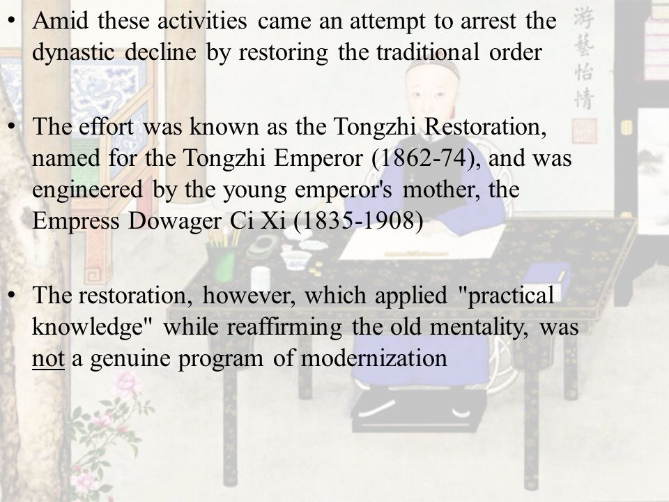 Amid these activities came an attempt to arrest the dynastic decline by restoring the traditional order
