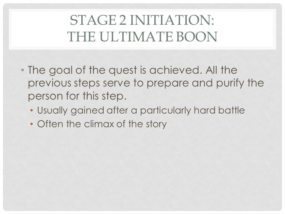 Stage 2 Initiation: The Ultimate Boon