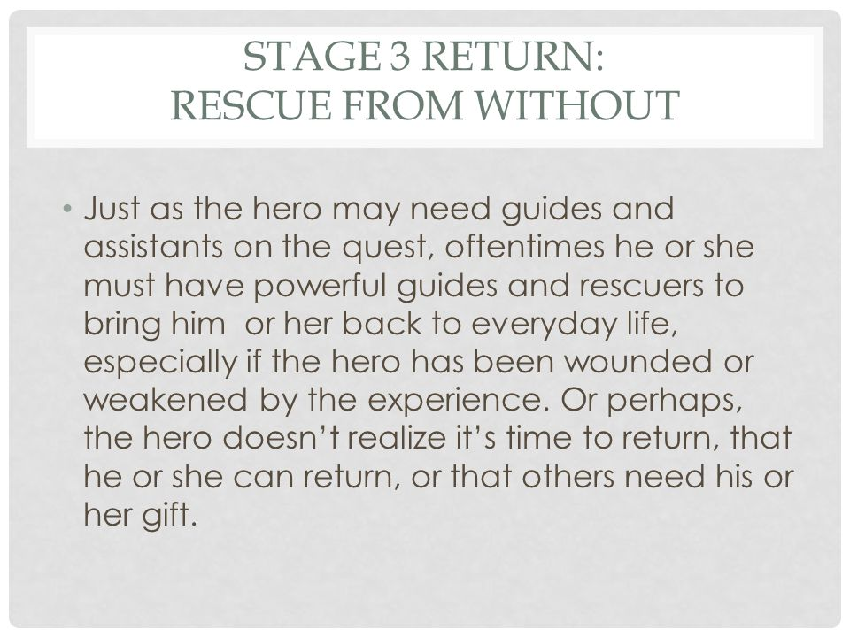 Stage 3 Return: Rescue from Without