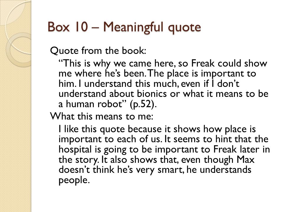 Box 10 – Meaningful quote