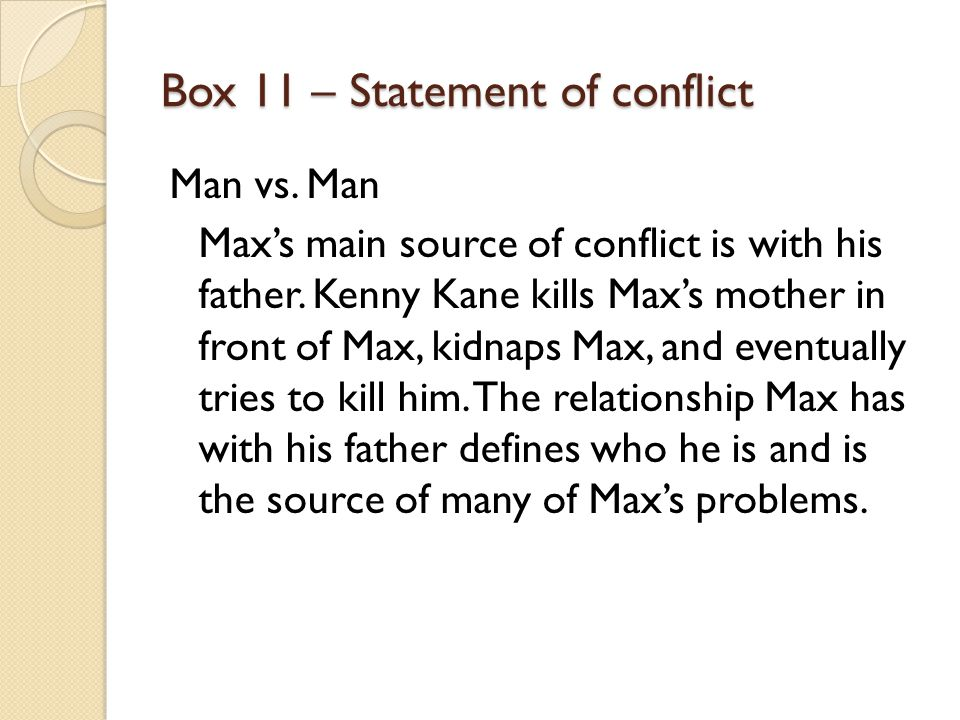Box 11 – Statement of conflict