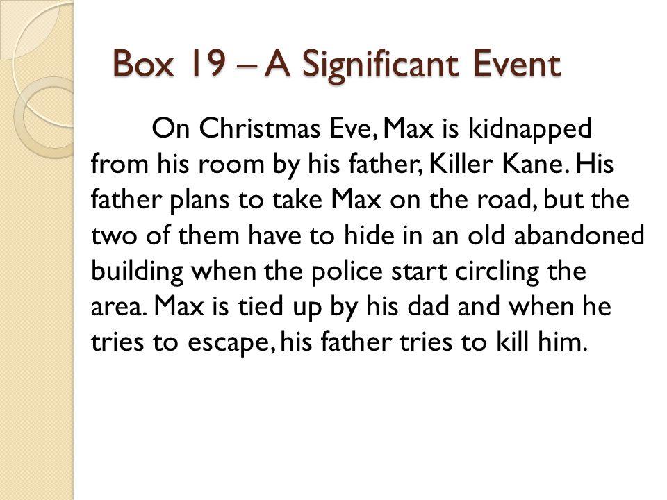 Box 19 – A Significant Event
