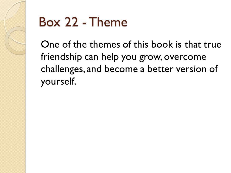 Box 22 - Theme