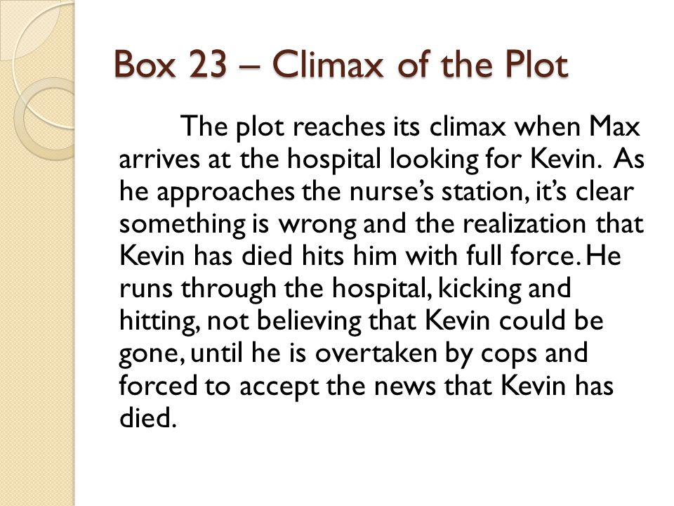 Box 23 – Climax of the Plot