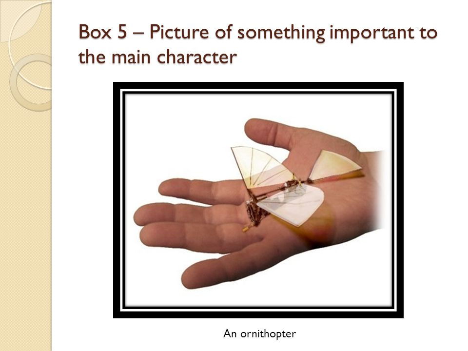 Box 5 – Picture of something important to the main character
