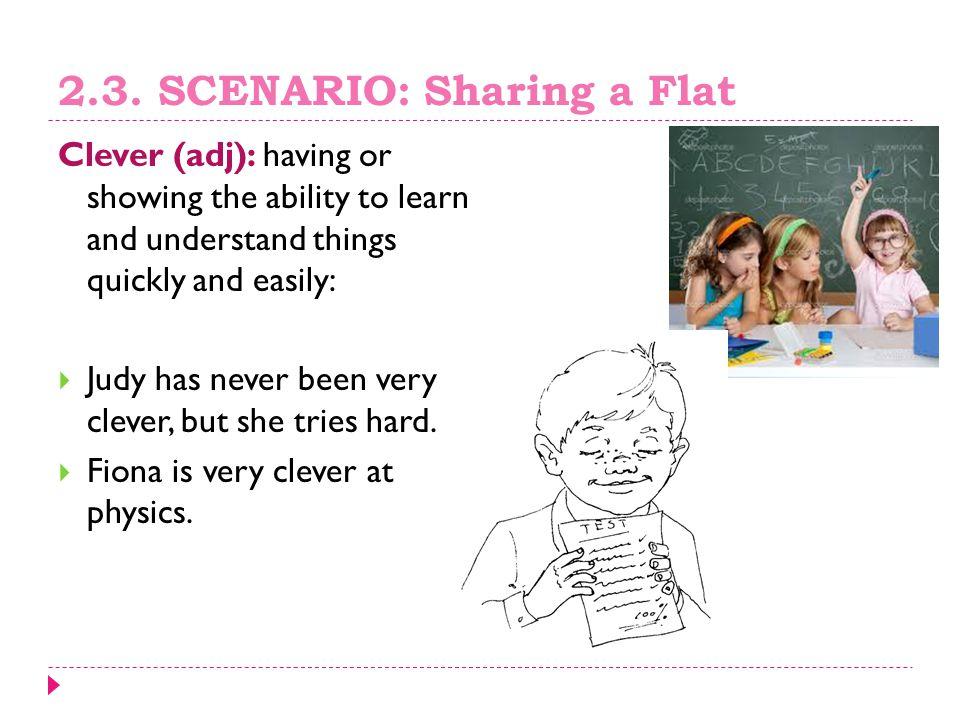 2.3. SCENARIO: Sharing a Flat