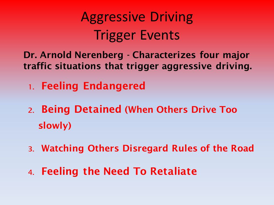 Aggressive Driving Trigger Events