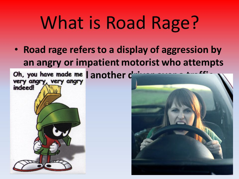 What is Road Rage