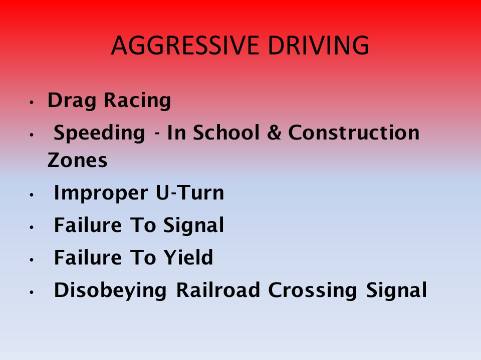 AGGRESSIVE DRIVING Drag Racing