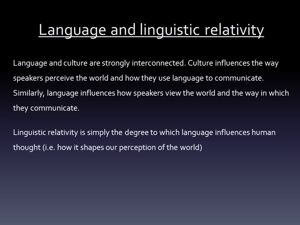 Language and linguistic relativity