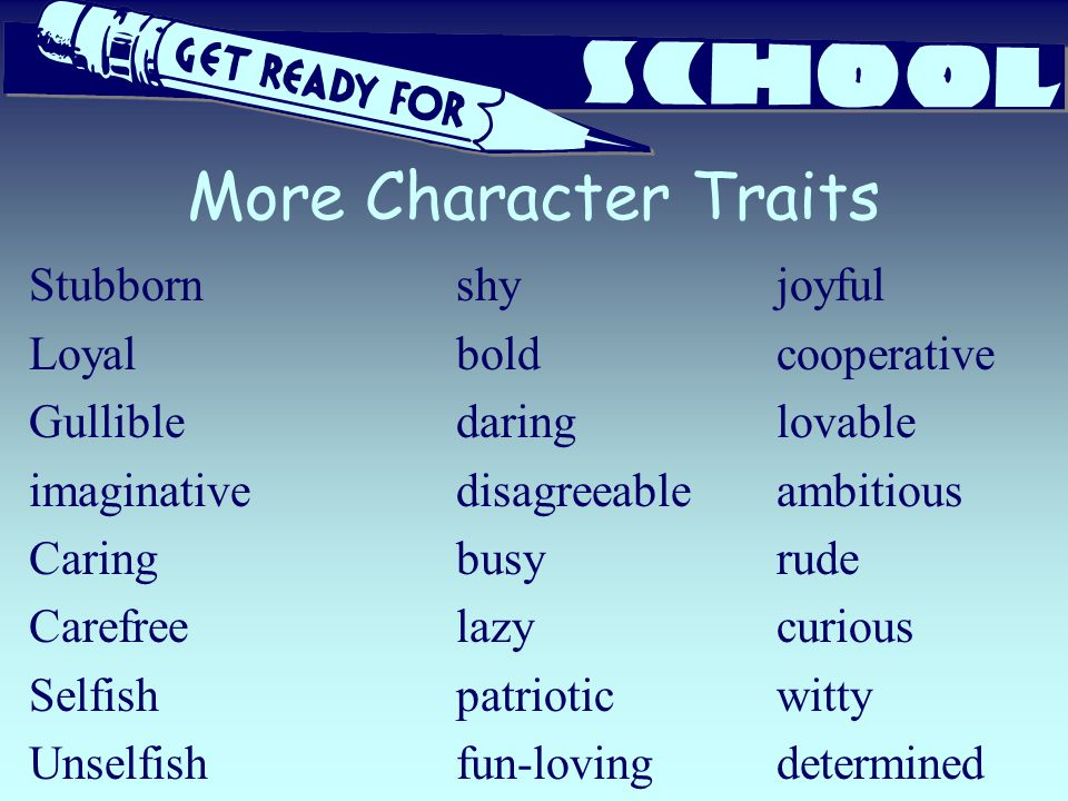 More Character Traits