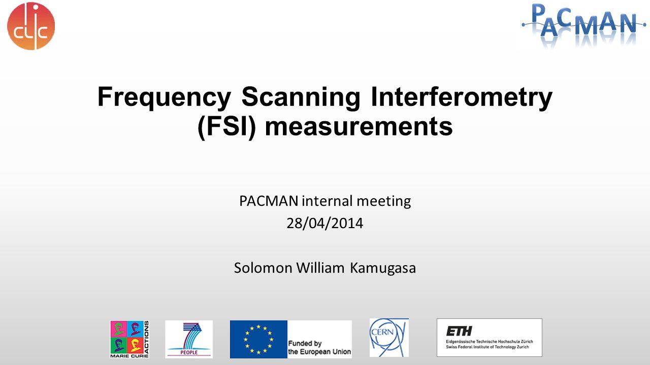 Frequency Scanning Interferometry (FSI) measurements
