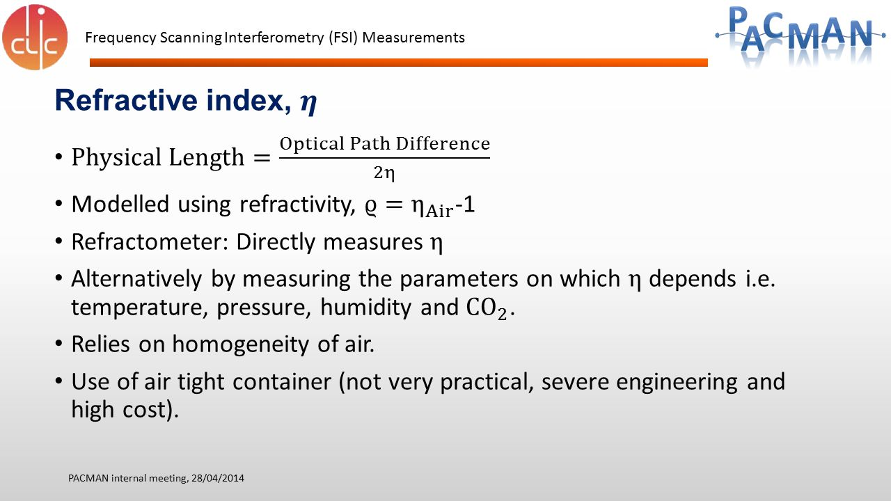 Refractive index, 𝜼 Physical Length= Optical Path Difference 2η