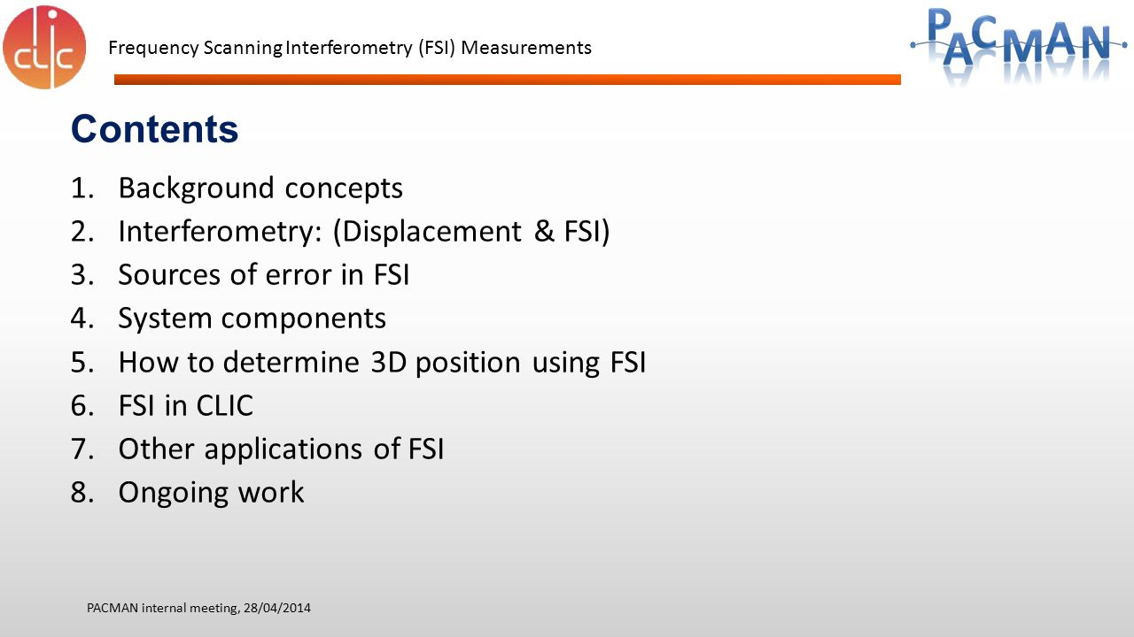 Contents Background concepts Interferometry: (Displacement & FSI)
